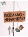 Lentelė IŠEIDAMAS - NEPAMIRŠK