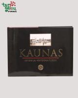 KAUNAS istorija fotografijose
