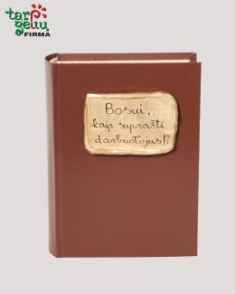 """Knyga-baras """"Bosui, kaip suprasti darbuotojus!?"""""""